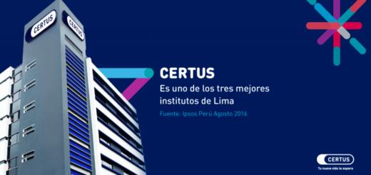 CERTUS es uno de los tres mejores institutos de Lima