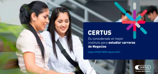 CERTUS considerado el mejor instituto para estudiar carreras de Negocios