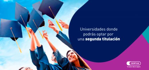 Universidades donde podrás optar por una segunda titulación