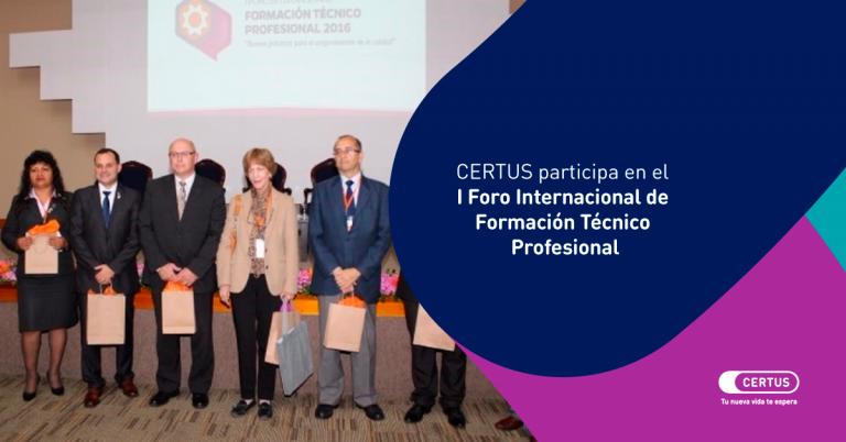 CERTUS participa en el I Foro Internacional de Formación Técnico Profesional