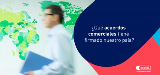 ¿Qué acuerdos comerciales tiene firmados el Perú?