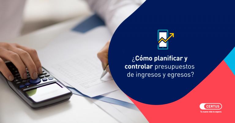 planificar presupuesto ingresos y egresos