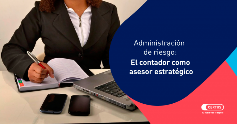 Administración de riesgo: El contador como asesor estratégico