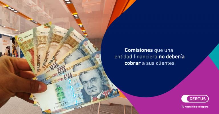 Comisiones que una entidad financiera no debería cobrar a sus clientes