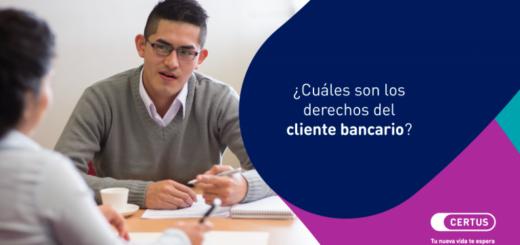 Cuáles son los derechos del cliente bancario