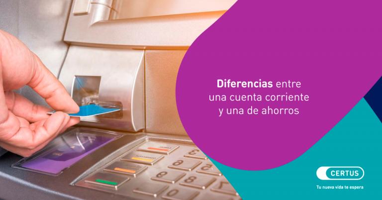 Cuenta corriente vs. cuenta de ahorros: ¿cuáles son las diferencias?