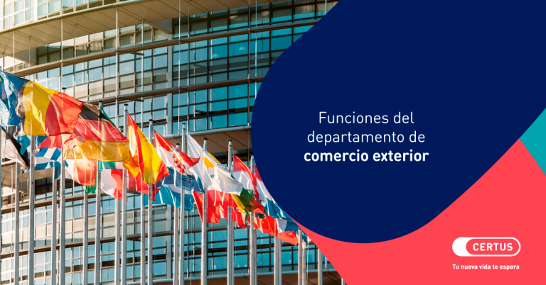 Cuáles son las funciones del departamento de comercio exterior de una empresa